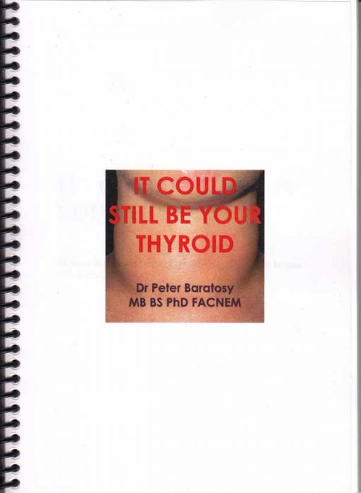 It Could Still be Your Thyroid