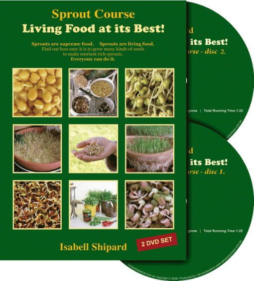 Isabell Shipard's Sprout Course - Living Food at it's Best!